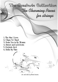 The Best of Gershwin – 'The Charming Pieces for Strings': The Best of Gershwin – 'The Charming Pieces for Strings' by George Gershwin
