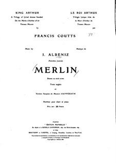 Merlin: Piano-vocal score by Isaac Albéniz
