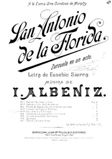 San Antonio de la Florida: Piano-vocal score by Isaac Albéniz