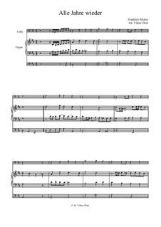 Alle Jahre wieder: For cello and organ by Friedrich Silcher