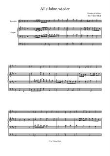 Alle Jahre wieder: For recorder and organ by Friedrich Silcher