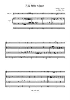 Alle Jahre wieder: For alto saxophone and organ by Friedrich Silcher