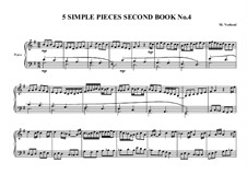 5 Simple pieces for piano: Second book, No.4, MVWV 687 by Maurice Verheul