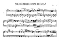 5 Simple pieces for piano: Second book, No.5, MVWV 688 by Maurice Verheul