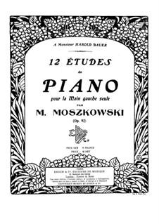 Twelve Etudes for Left Hand, Op.92: Complete set by Moritz Moszkowski