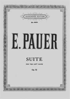 Suite for the Left Hand Alone, Op.72: For piano by Ernst Pauer