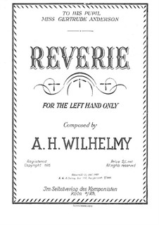 Reverie, for the left Hand alone: Reverie, for the left Hand alone by August Wilhelmj