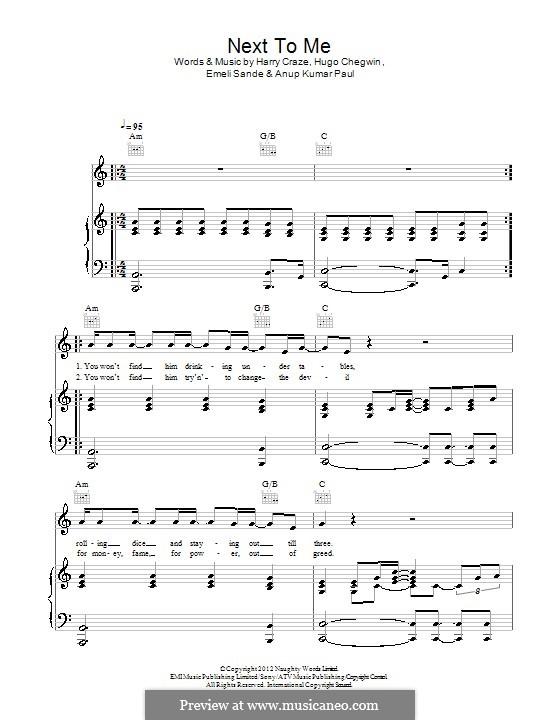 Next to Me: For voice and piano (or guitar) by Emeli Sandé, Harry Craze, Hugo Chegwin, Anup Kumar Paul