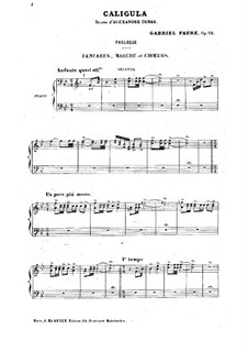 Caligula, Op.52: For two pianos four hands and choir by Gabriel Fauré