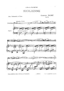 Sicilienne for Cello and Piano, Op.78: Score, solo part by Gabriel Fauré