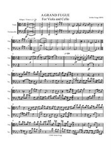Fugue for Viola and Cello: Fugue for Viola and Cello by Jordan Grigg