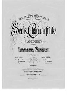 Sechs Characterstücke, Op.17: Nr.4-6 by Władysław Żeleński
