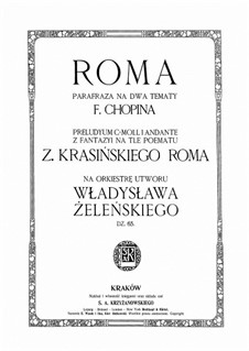 Roma. Paraphrase on two Themes by Chopin, Op.65: Roma. Paraphrase on two Themes by Chopin by Władysław Żeleński
