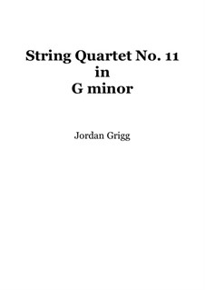 String Quartet No.11 in G minor: String Quartet No.11 in G minor by Jordan Grigg