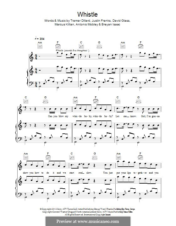 Whistle (Flo Rida): For voice and piano (or guitar) by Justin Franks, Flo Rida, Breyan Isaac, Antonio Mobley, David Glass, Marcus Killian