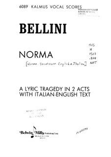 Complete Opera: English and italian texts by Vincenzo Bellini