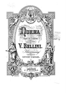 Complete Opera: Act I, No.1-4 by Vincenzo Bellini