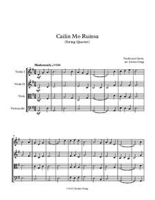 Cailin Mo Ruinsa: For string quartet by folklore