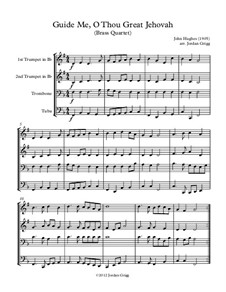Guide Me, O Thou Great Jehovah: For brass quartet by John Hughes