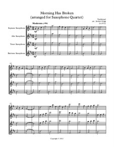 Morning has Broken: For saxophone quartet by Unknown (works before 1850)