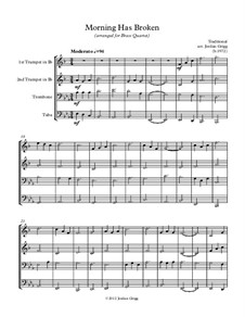 Morning has Broken: For brass quartet by Unknown (works before 1850)