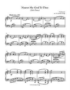 Nearer, My God, To Thee: For solo piano by Lowell Mason
