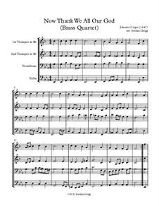 Now Thank We All Our God: For brass quartet by Johann Crüger