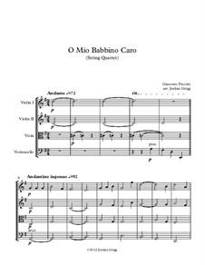 O mio babbino caro: For string quartet by Giacomo Puccini
