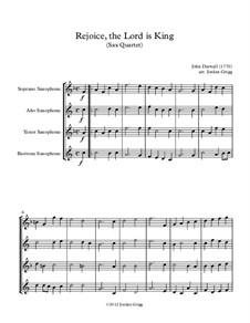 Rejoice the Lord Is King: For sax quartet by John Darwall