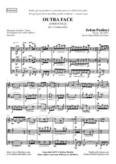 Other face, trio for violoncellos (3 violoncelli): Full score by Zoltan Paulinyi