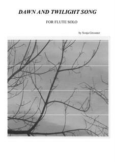 Dawn and Twilight Song: Dawn and Twilight Song by Sonja Grossner