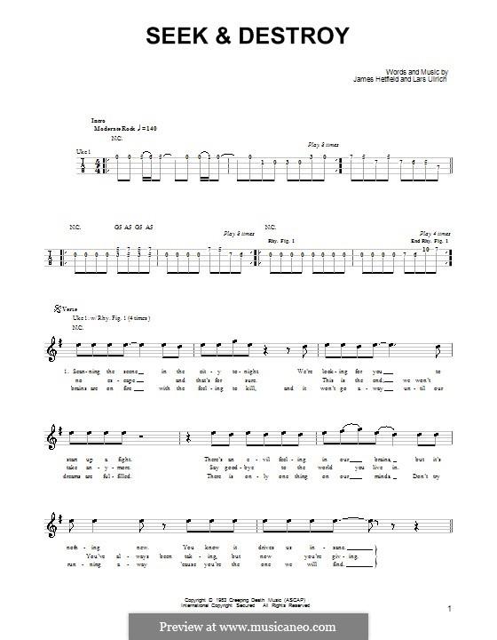 Seek and Destroy (Metallica): For ukulele by James Hetfield, Lars Ulrich