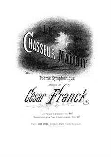 Le Chasseur maudit (The Accursed Huntsman): For piano four hands by César Franck