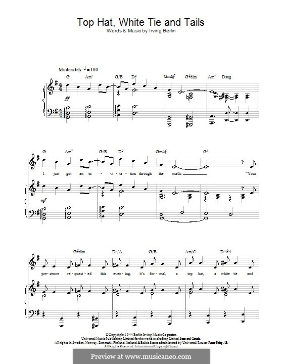 Top Hat, White Tie and Tails (Fred Astaire): For voice and piano (or guitar) by Irving Berlin