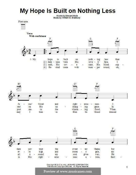 My Hope Is Built On Nothing Less: For ukulele by William Batchelder Bradbury