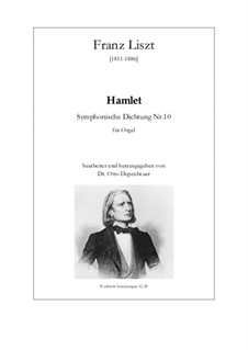 Symphonic Poem No.10 'Hamlet', for Organ: Symphonic Poem No.10 'Hamlet', for Organ by Franz Liszt