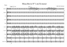 Missa Brevis in F minor for Baritone, Chorus SATB and String Orchestra, JJL 15: Missa Brevis in F minor for Baritone, Chorus SATB and String Orchestra by João José Lourenço