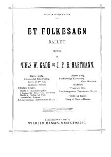 Et Folkesagn (A Folk Tale): Complete set by Niels Wilhelm Gade, Johan Peter Emilius Hartmann