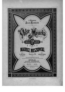 Waltz and Mazurka, Op.46: Waltz by Moritz Moszkowski