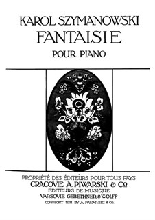 Fantasia for Piano, Op.14: For a single performer by Karol Szymanowski