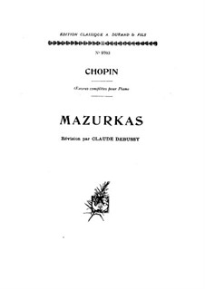 Mazurkas (Collection): No.1-51 by Frédéric Chopin