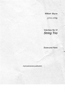 Ten Voluntaries for Organ (or Harpsichord): Voluntary No.10. Arrangement for string trio by William Boyce