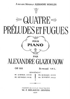 Four Preludes and Fugues, Op.101: Complete set by Alexander Glazunov