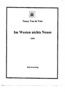 Im Westen nichts Neues: Klavierauszug by Nancy Van de Vate