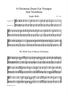 Eight Chrismas Duos or Trios: Duos for trumpet and trombone by Felix Mendelssohn-Bartholdy, Franz Xaver Gruber, Lewis Henry Redner, James Lord Pierpont, Unknown (works before 1850)