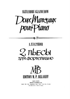 Two Pieces for Piano, Op.22: Complete set by Alexander Glazunov