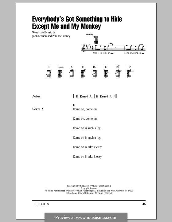 Everybody's Got Something to Hide Except Me and My Monkey (The Beatles): For ukulele by John Lennon, Paul McCartney