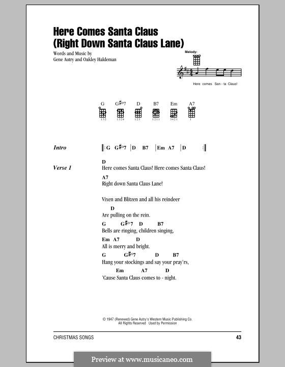 Here Comes Santa Claus (Right Down Santa Claus Lane): Lyrics and chords by Gene Autry, Oakley Haldeman