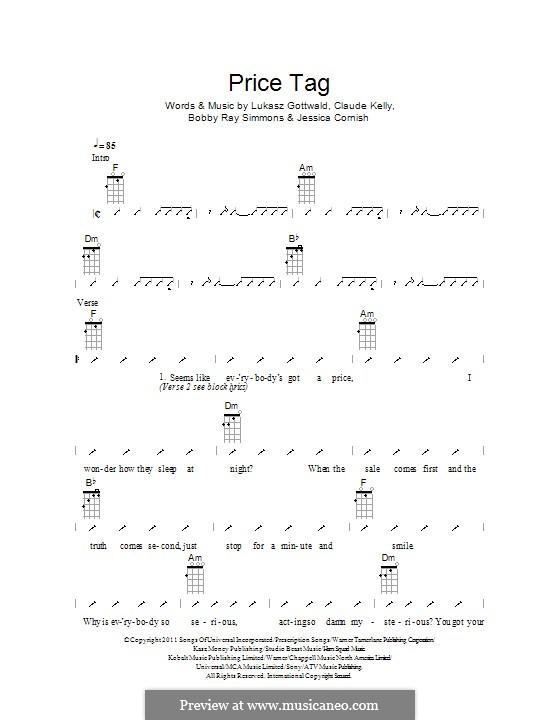 Price Tag (Jessie J feat. B.o.B.): For ukulele by Bobby Ray Simmons Jr., Claude Kelly, Jessica Cornish, Lukas Gottwald