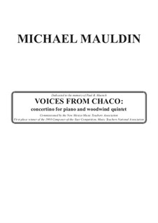 Voices from Chaco: Concertino for Piano and Woodwind Quintet: Voices from Chaco: Concertino for Piano and Woodwind Quintet by Michael Mauldin